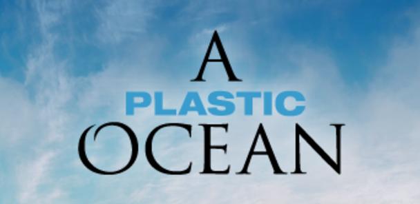 A Plastic Ocean film